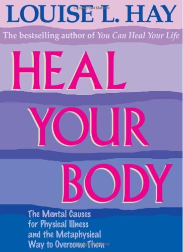 "Louise Hay ""Heal Your Body"" book"